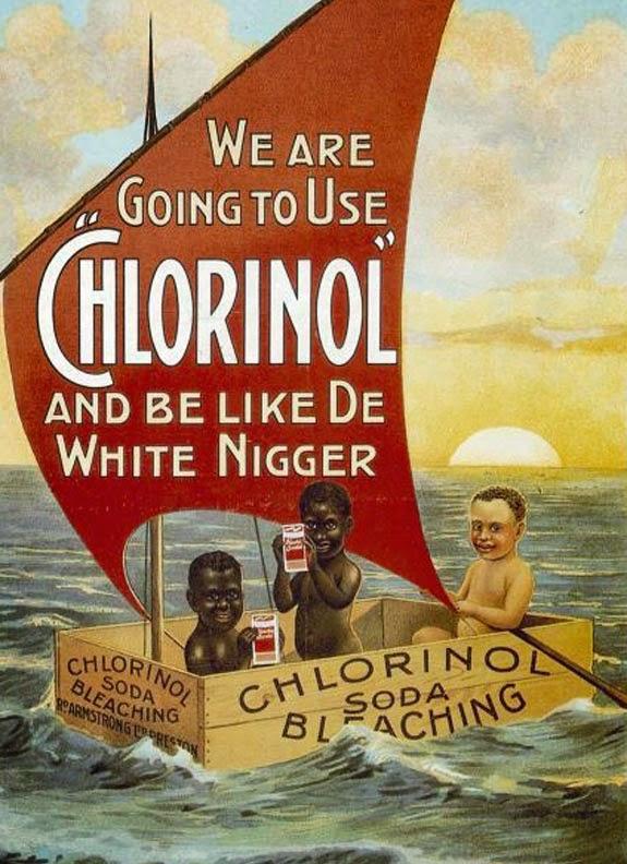 Propaganda racista do final do século XIX onde apresenta um negro sendo lavado com alvejante para ficar com a pela branca.